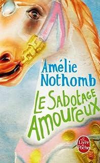 Le sabotage amoureux : roman