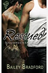 Rescued (Southwestern Shifters Series Book 1) Kindle Edition