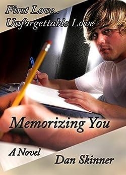 Memorizing You by [Skinner, Dan]