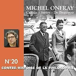 Contre-histoire de la philosophie 20.1 : Camus, Sartre, De Beauvoir
