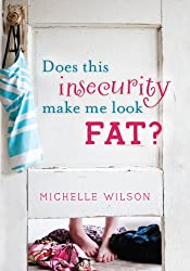 Does This Insecurity Make Me Look Fat?
