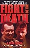 Fight to the Death: Viv Graham and Lee Duffy: Too Hard to Live, Too Young to Die: A True Story by Stephen Richards (2007-08-01)