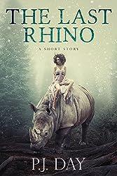 The Last Rhino: A Short Story
