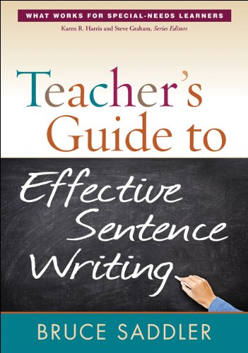 - Teacher's Guide to Effective Sentence Writing (What Works for Special-Needs Learners)