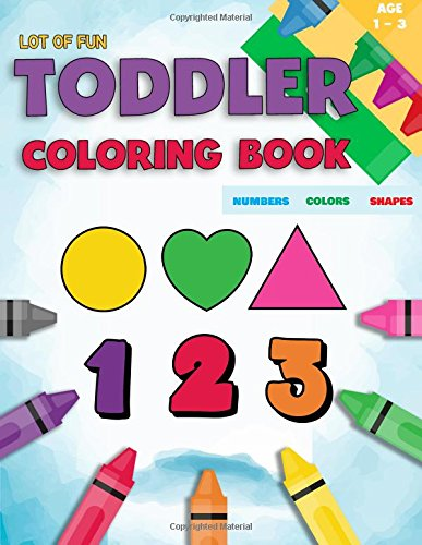 Amazon.com: Toddler Coloring Book Numbers Colors Shapes: Fun ...