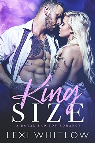 King Size: A Royal Bad Boy Romance