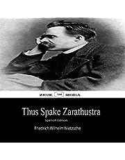 Thus Spake Zarathustra: Spanish Edition