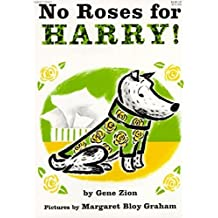 No Roses for Harry! by Gene Zion (1958-09-17)
