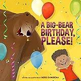 A Big-Bear Birthday, Please!