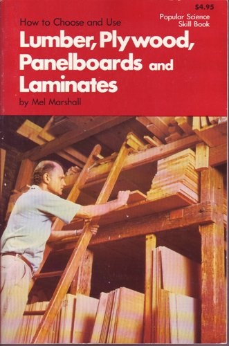 e lumber, plywood, panelboards, and laminates (Popular science skill book) ()