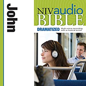 NIV Audio Bible, Dramatized: John Audiobook