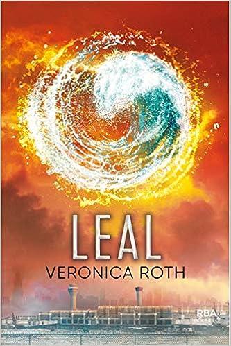 Leal (bolsillo) (INFANTIL Y JUVENIL): Amazon.es: Veronica ...