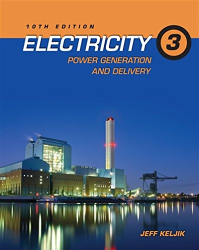 Electricity 3: Power Generation and Delivery by Delmar Cengage Learning