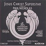 Jesus Christ Superstar: The 20th Anniversary London Cast Recording