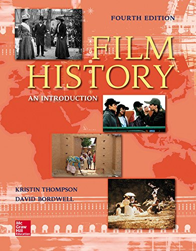 Film History: An Introduction (Film History Thompson 3rd Edition)