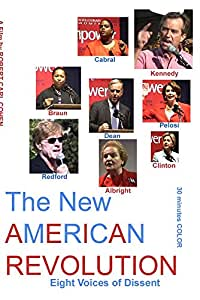 The New American Revolution - Eight Voices of Dissent