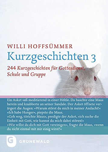Kurzgeschichten, Bd.3, 244 Kurzgeschichten für Gottesdienst, Schule und Gruppe