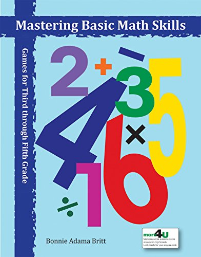 Mastering Basic Math Skills: Games for Third Through Fifth Grade ()