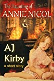 The Haunting of Annie Nicol