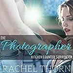 The Photographer: Kitchen Counter Surrender | Rachel Thorn