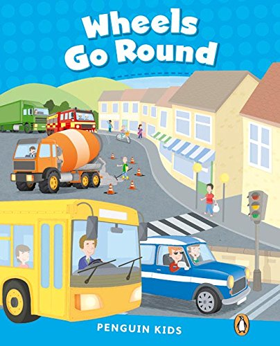 Pearson English Kids Readers CLIL : Level 1 Wheels Go Round (PENGUIN KIDS)