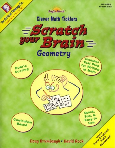 Scratch Your Brain Geometry: Math Games, Tricks, and Quick Activities (Clever Math Ticklers)