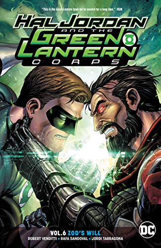 Hal Jordan and the Green Lantern Corps (2016-) Vol. 6: Zod's Will (Hal Jordan & The Green Lantern Corps (2016-))