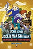 img - for Secret Agents Jack and Max Stalwart: The Race for Gold Rush Treasure: California, USA (Book 4) book / textbook / text book