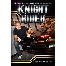 Knight Rider: 30 Years of a Lone Crusader and His Talking Car