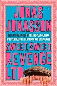 Sweet, Sweet Revenge LTD: A Novel (English Edition)