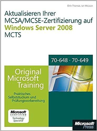 Aktualisieren Ihrer MCSA/MCSE-Zertifizierung auf Windows Server 2008 ...