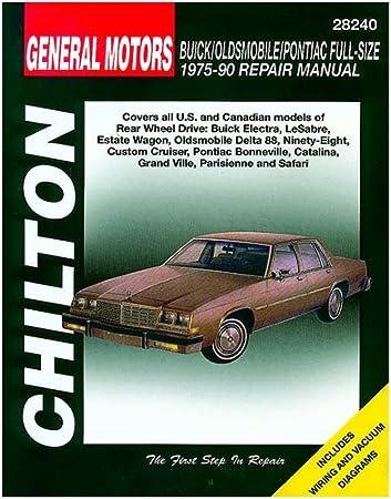 amazon com: chilton gm buick/oldsmobile/pontiac full-size 1975-1990 repair  manual (28240): automotive