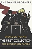 Sherlock Holmes: The Centurion Papers: The First Collection (Sherlock Holmes: The Centurion Papers COLLECTION)