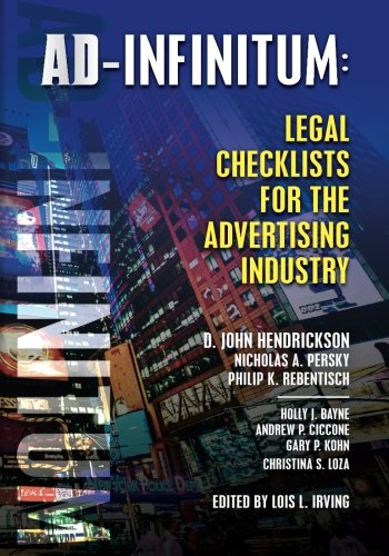 AD-INFINITUM:  Legal Checklists for the Advertising Industry by CreateSpace Independent Publishing Platform