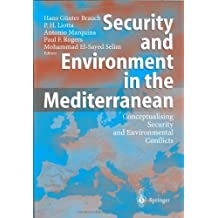 Security and Environment in the Mediterranean: Conceptualising Security and Environmental Conflicts