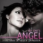 No One's Angel | Kelly Walker