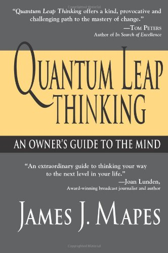 Read Online Quantum Leap Thinking: An Owner's Guide to the Mind pdf epub