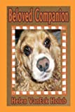 Beloved Companion, Helen Vaneck Holub, 1257632132