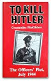 To Kill Hitler, Constantine FitzGibbon, 0907590489