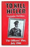To Kill Hitler, Constantine FitzGibbon, 0907590489