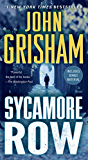 Sycamore Row: A Novel (Jake Brigance Book 2)