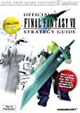 Final Fantasy VII Official Guide: v. 1 (Brady Games Strategy Guides)