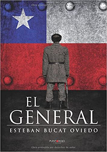 El general (Spanish Edition): Esteban Bucat: 9788416877324: Amazon.com: Books