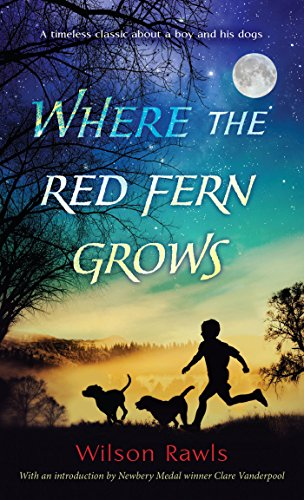 Where the Red Fern Grows (Call Of The Wild Chapter 1 Audio)