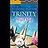 Trinity: Sexy, scandalous, summer reading