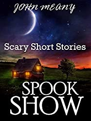 Spook Show (Scary Short Stories)