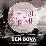 Future Crime | Ben Bova