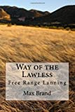 Way of the Lawless, Max Brand, 1494757931
