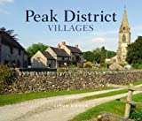 Peak District Villages (Village Britain)