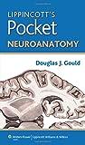 Lippincott's Pocket Neuroanatomy (Lippincott's Pocket Series)